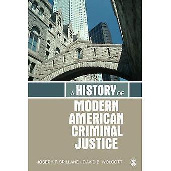 Eine Geschichte der modernen amerikanischen Strafrechtspflege