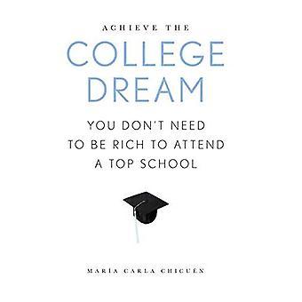 De College-droom achtervolgen: U hoeft niet te rijk naar een Top school