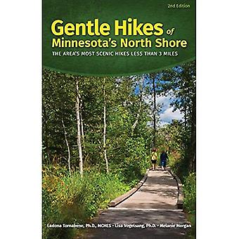 Gentle Hikes of Minnesotaas� North Shore: The Area's Most Scenic Hikes Less Than 3 Miles