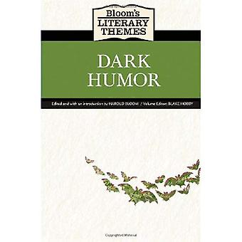 Bloom's Literary Themes: Dark Humor