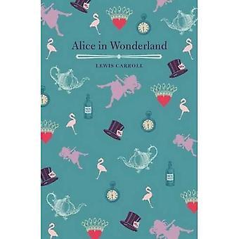 Alice's Adventures in Wonderland och genom Looking Glass
