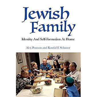 Famille juive: Identité et autoformation à la maison (l'expérience juive moderne)