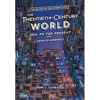 Die Welt des 20. Jahrhunderts, 1914 bis zur Gegenwart: Zustand der moderne (Making of the Modern World)