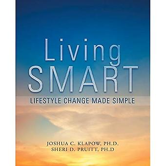 Living Smart: Lifestyle Change Made Simple