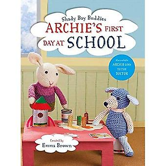 Shady Bay Buddies: Archie's� First Day at School