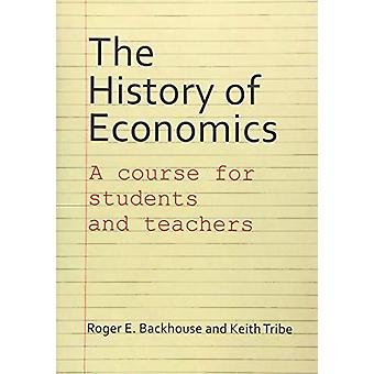 The History of Economics by Professor Roger E. Backhouse - 9781911116