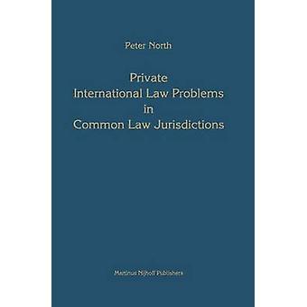 Internationalen Privatrechts Probleme im Zivilrecht Jurisdiktionen von Norden & Peter M.