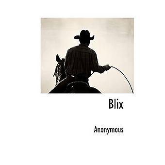 Blix von anonym &.
