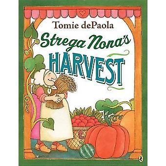 Strega Nona's Harvest by Tomie dePaola - Tomie dePaola - 978014242338