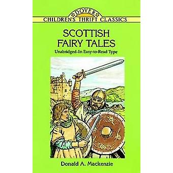 Scottish Fairy Tales - Unabridged in Easy-to-Read Type (New edition) b