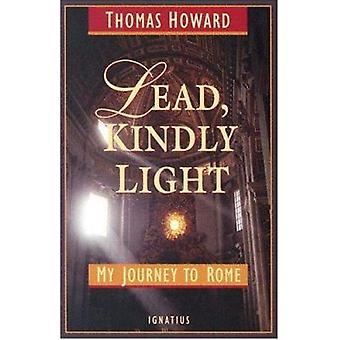 Lead - Kindly Light by Thomas Howard - 9781586170288 Book
