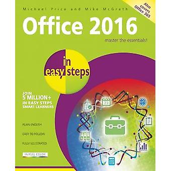 Office 2016 in Easy Steps by Michael Price - Mike McGrath - 978184078