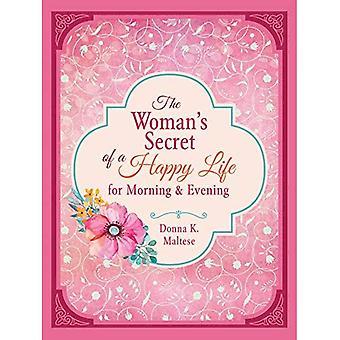 De vrouw geheim van een gelukkig leven voor ochtend & avond