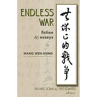 Ändlösa krig: Fiktion och essäer av Wang Wen-hsing (Cornell Östasien studier)