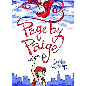 Page by Paige by Laura Lee Gulledge - 9780810997226 Book