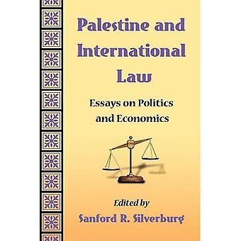 Palestina e direito internacional: ensaios sobre política e economia