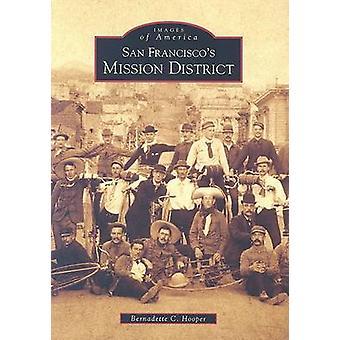 San Francisco's Mission District by Bernadette Hooper - 9780738546575