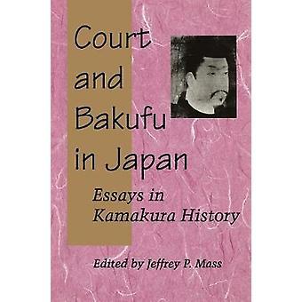 Sąd i szogunat w Japonii - eseje w historii Kamakura przez Jeffrey P. M
