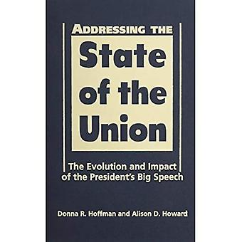 Addressing the State of the Union: The Evolution and Impact of the President's Big Speech [Illustrated]