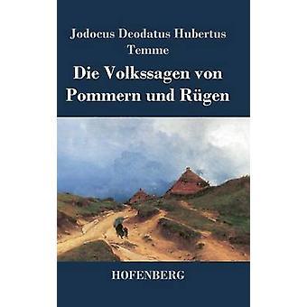 Die Volkssagen von Pommern und Rgen by Temme & Jodocus Deodatus Hubertus