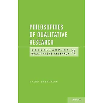 Philosophies of Qualitative Research (Understanding Qualitative Research)