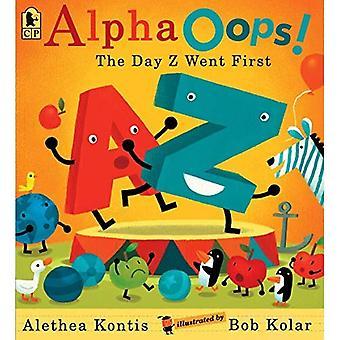 Alphaoops!: la journée Z se rendit d'abord