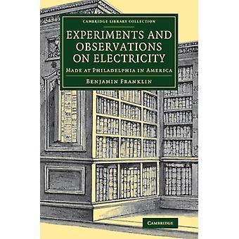 Experimenten en observaties op elektriciteit door Benjamin Franklin