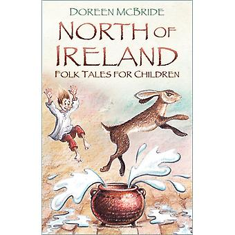 North of Ireland Folk Tales for Children by Doreen McBride