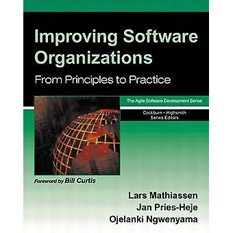 Improving Software Organizations From Principles to Practice by Mathiassen & Lars