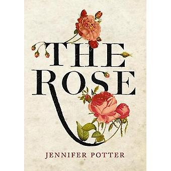 The Rose by Potter & Jennifer