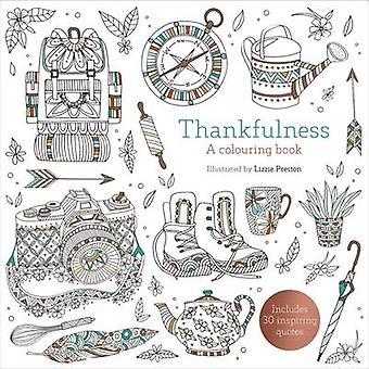 Thankfulness by Illustrated by Lizzie Preston