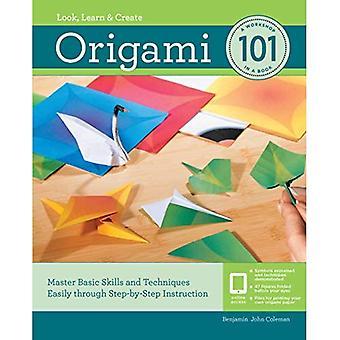 Origami 101: Master Basic compétences et Techniques facilement grâce à des instructions étape par étape (101)