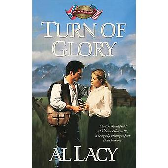 Turn of Glory Chancellorsville by Lacy & Al