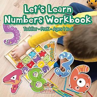 Lets Learn Numbers Workbook   ToddlerPreK  Ages 1 to 5 by Pfiffikus