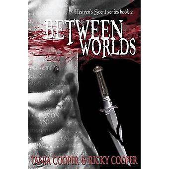 Between Worlds Heavens Scent series book 2 by Cooper & Tania