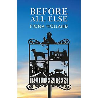 Before All Else by Holland & Fiona