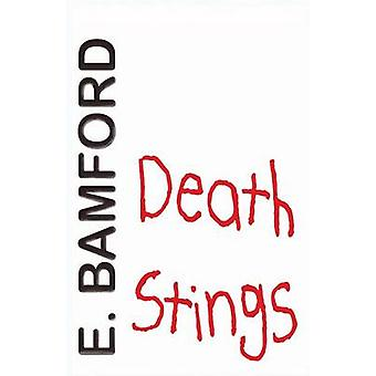 Death Stings by Bamford & E