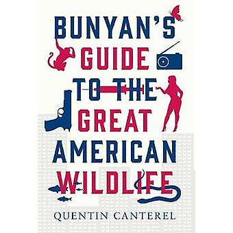 Bunyans Guide To The Great American Wildlife What happens when the Manhattan zoo empties its cages by Canterel & Quentin