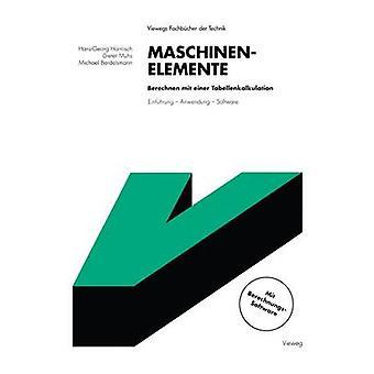 Maschinenelemente Berechnen mit einer Tabellenkalkulation  Einfhrung  Anwendung  Software by Harnisch & HansGeorg