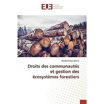 Droits des communauts et gestion des cosystmes forestiers by Valerie Kendo Yonou