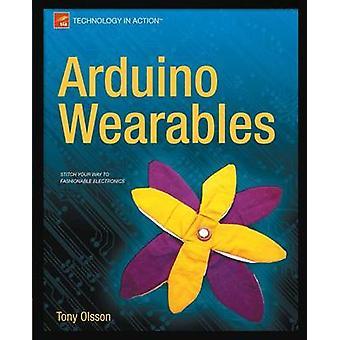Arduino Wearables by Olsson & Tony