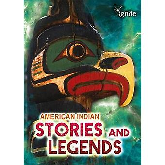 American Indian Stories and Legends by Catherine Chambers - 978141095