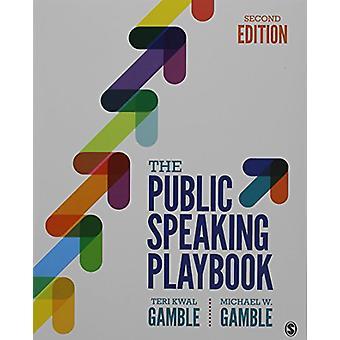 The Public Speaking Playbook by Teri Kwal Gamble - 9781506359892 Book