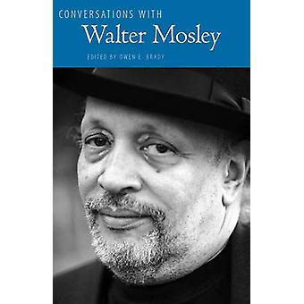 Conversations with Walter Mosley by Owen E. Brady - 9781604739428 Book