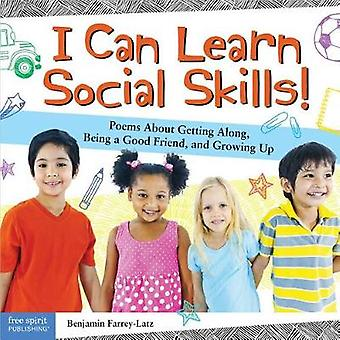 I Can Learn Social Skills! - Poems about Getting Along - Being a Good