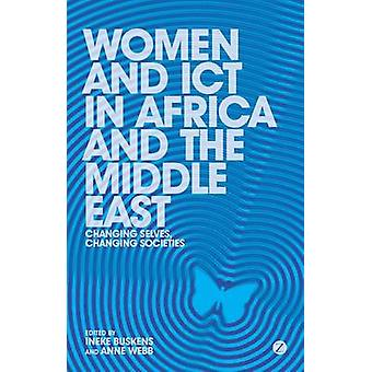 Women and ICT in Africa and the Middle East - Changing Selves - Changi