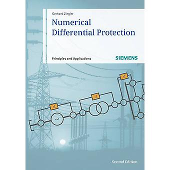 Numerical Differential Protection - Principles and Applications (2nd R