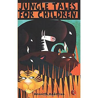 Jungle Tales for Children by Kenneth Anderson - 9788129120120 Book