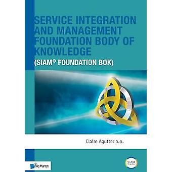 Service Integration and Management Foundation Body of Knowledge by Va