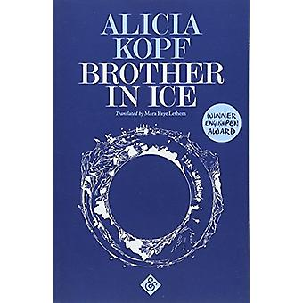 Brother in Ice by Alicia Kopf - 9781911508205 Book